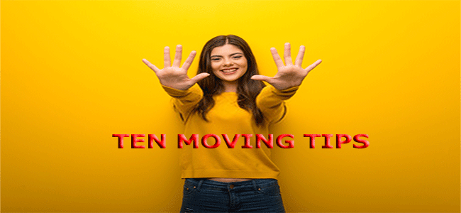 top ten moving tips