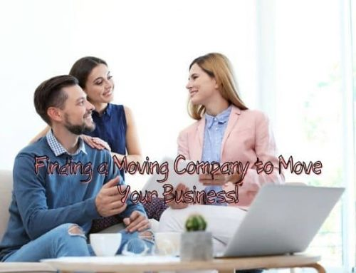 Finding a Moving Company to Move Your Business!